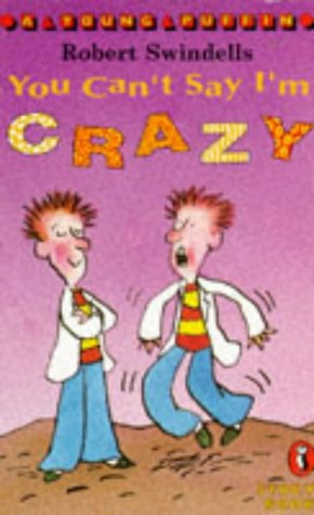 9780140365061: You Can't Say I'm Crazy (Young Puffin Story Books)