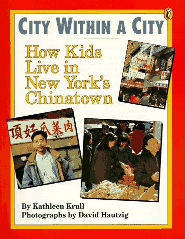 9780140365207: City within a City: How Kids Live in New York's Chinatown (World of My Own)