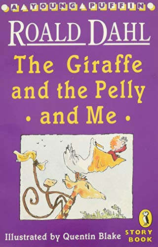 9780140365276: The Giraffe and the Pelly and Me (Young Puffin Story Books)