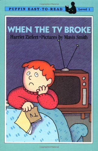 9780140365405: When the TV Broke (Easy-to-Read, Puffin)