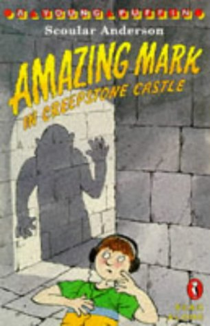 9780140365641: Amazing Mark in Creepstone Castle (Young Puffin Read Alone)