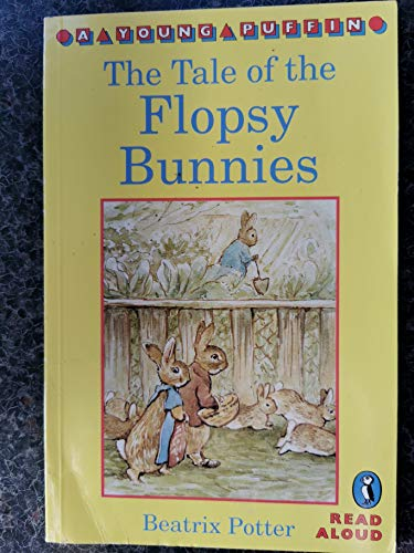 9780140365764: Tale Of The Flopsy Bunnies (Young Puffin Read Aloud)