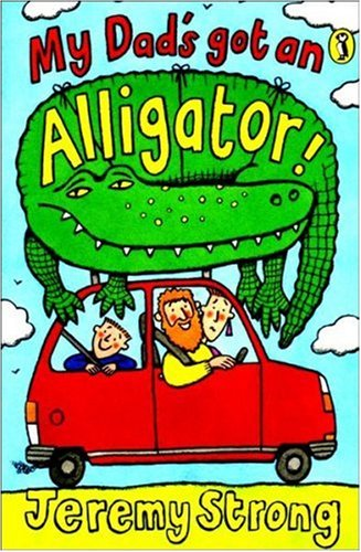 9780140365849: My Dad's Got an Alligator