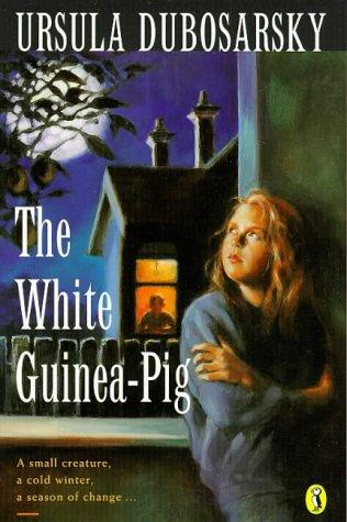 9780140366327: The White Guinea Pig