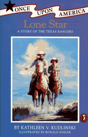 9780140366457: Lone Star: A Story of the Texas Rangers (Once Upon America)