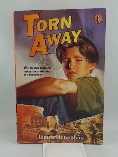 Torn Away: Heneghan, James