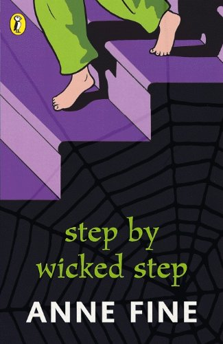 Step By Wicked Step: Anne Fine