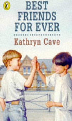 Best Friends Forever: Cave, Kathryn
