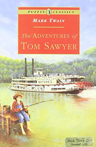 The Adventures of Tom Sawyer (Puffin Classics): Mark Twain