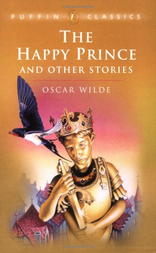 9780140366914: The Happy Prince & Other Stories (Puffin Classics Relaunch)