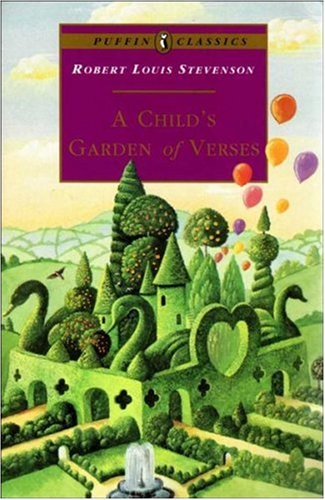 A Child's Garden of Verses (Puffin Classics): Stevenson, Robert Louis