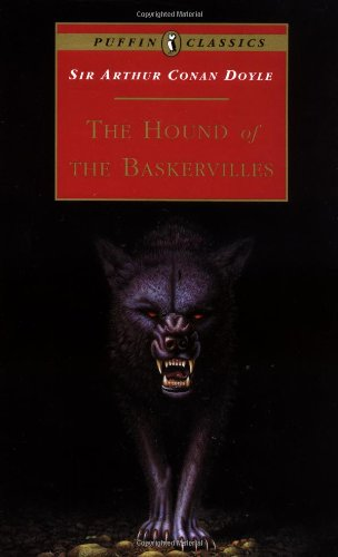The Hound of the Baskervilles (Puffin Classics): Arthur Conan Doyle