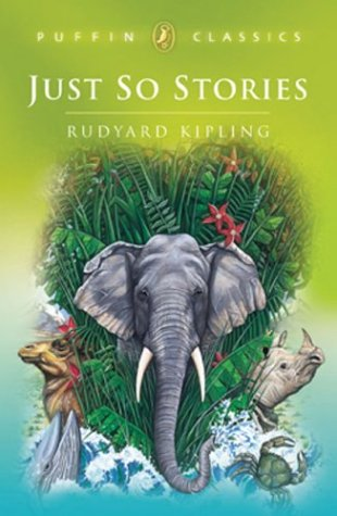 9780140367027: Just-So Stories (Puffin Classics)