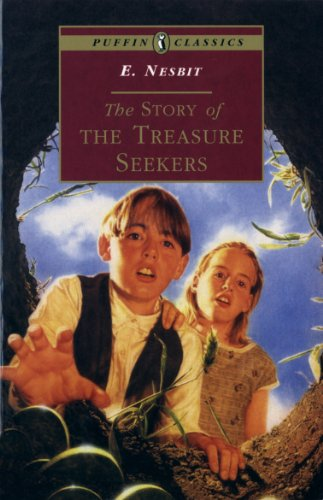 The Story of the Treasure Seekers: Being the Adventures of the Bastable Children in Search of A Fortune (Puffin Classics)