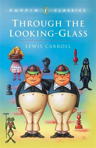 9780140367096: Through the Looking Glass: Complete and Unabridged (Puffin Classics)