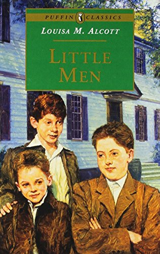 Little Men: Life at Plumfield with Jo's Boys (Puffin Classics) (9780140367133) by Alcott, Louisa May