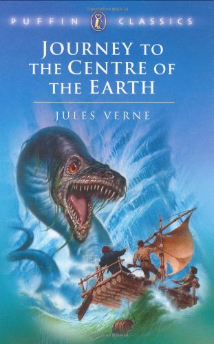 Journey to the Centre of the Earth (Puffin Classics): Verne, Jules