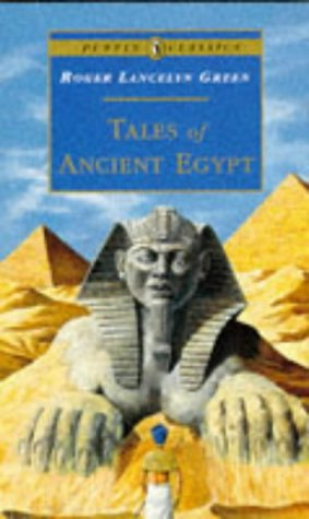 9780140367164: Tales of Ancient Egypt (Puffin Classics)