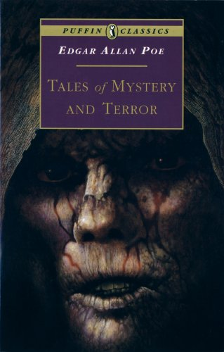 Tales of Mystery and Terror (Puffin Classics): Poe, Edgar Allan