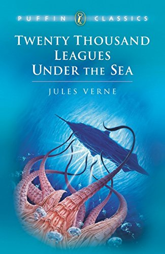 Twenty Thousand Leagues Under the Sea (Puffin: Jules Verne, Robin
