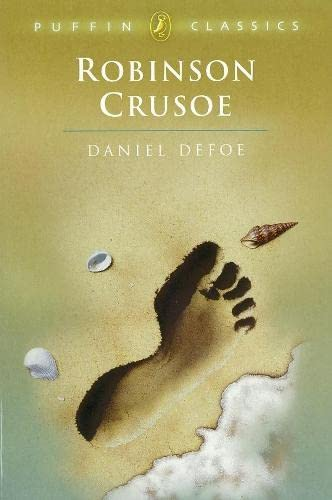 The Life and Adventures of Robinson Crusoe (Puffin Classics): Daniel Defoe; Editor-Robin H. ...