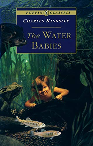 9780140367362: The Water Babies: A Fairy Tale for a Land-Baby; Abridged (Puffin Classics)