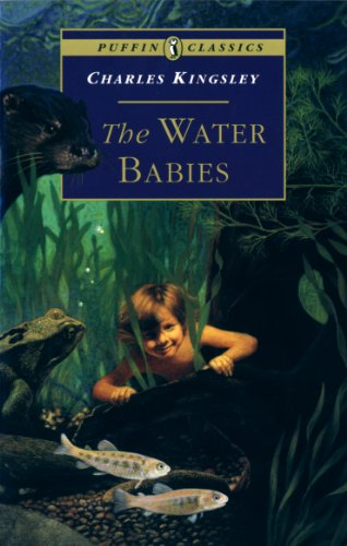 The Water Babies: The Fairy Tale for: Kingsley, Charles