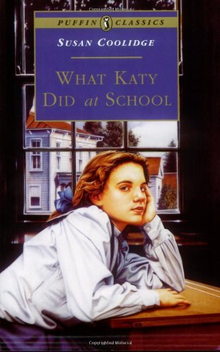 9780140367508: What Katy Did at School (Puffin Classics)