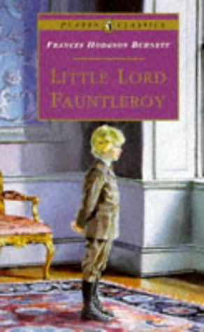 9780140367539: Little Lord Fauntleroy (Puffin Classics)