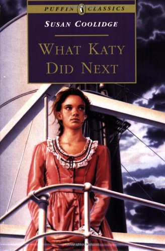 9780140367577: What Katy Did Next (Puffin Classics)