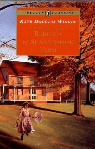 9780140367591: Rebecca of Sunnybrook Farm (Puffin Classics)