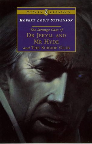 9780140367645: The Strange Case of Dr Jekyll and Mr Hyde and The Suicide Club (Puffin Classics)