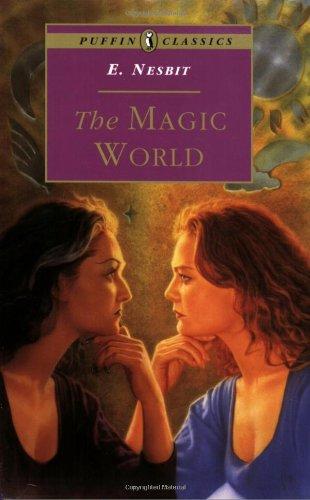 9780140367652: The Magic World (Puffin Classics)