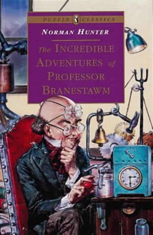 9780140367768: The Incredible Adventures of Professor Branestawm (Puffin Classics)