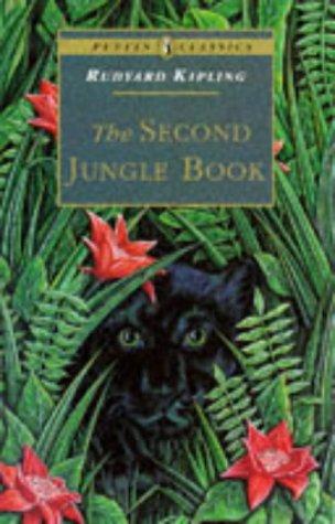 The Second Jungle Book (Puffin Classics): Kipling, Rudyard