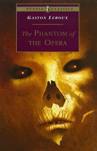 9780140368130: The Phantom of the Opera (Puffin Classics)