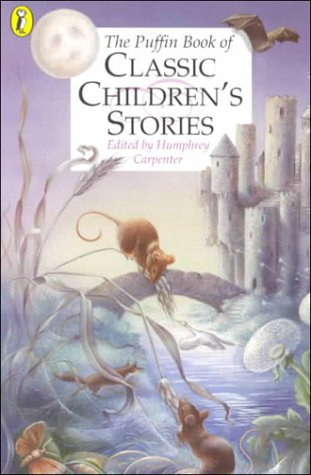 9780140368154: The Puffin Book of Classic Children's Stories