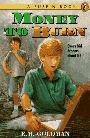 9780140368321: Money to Burn