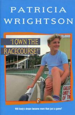 9780140368345: I Own the Racecourse