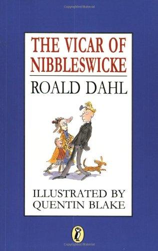 The Vicar of Nibbleswicke: Roald Dahl