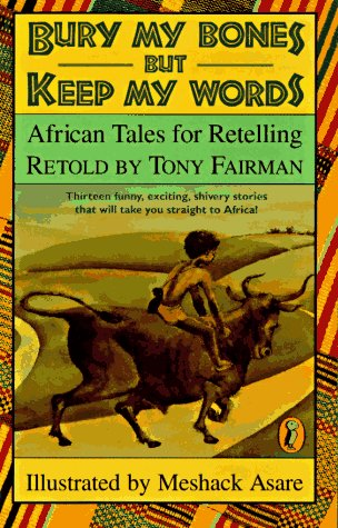9780140368895: Bury My Bones but Keep My Words: African Tales for Retelling