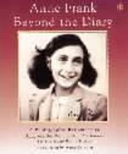 9780140369267: Anne Frank Beyond the Diary: A Photographic Remembrance