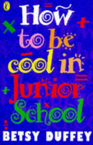 9780140369304: How to be Cool in Junior School
