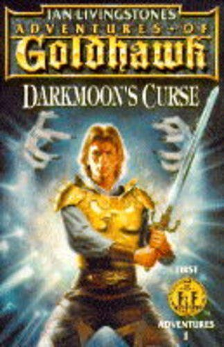 9780140369397: Adventures of Goldhawk: Darkmoon's Curse (First Fighting Fantasy Adventure S.)