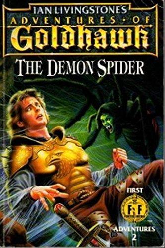 9780140369403: Adventures of Goldhawk: Demon Spider (First Fighting Fantasy Adventure)
