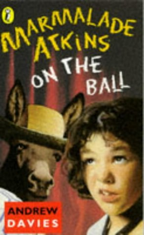 9780140369496: Marmalade Atkins on the Ball