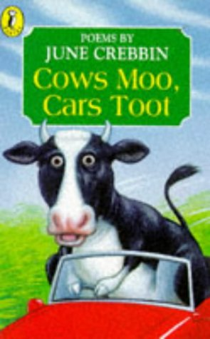 9780140369595: Cows Moo, Cars Toot: Poems About Town and Country (Young Puffin poetry)