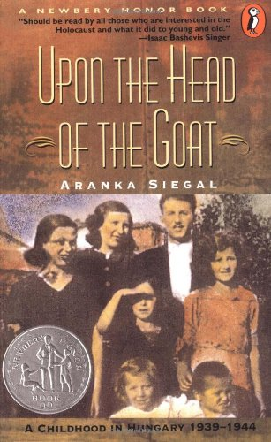 9780140369663: Upon the Head of the Goat: A Childhood in Hungary 1939-1944
