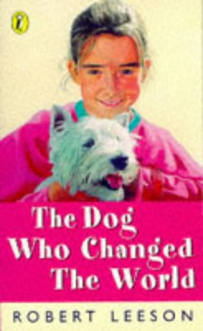 9780140369885: The Dog Who Changed the World