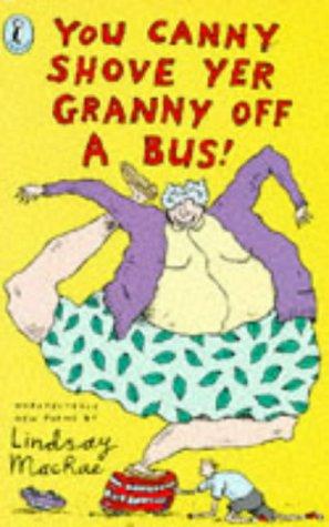 You Canny Shove Yer Granny Off a: MacRae, Lindsay